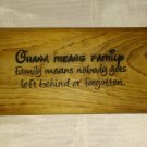 """Ohana Means Family"" Hand Made Wooden Sign"