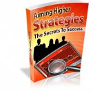 Aiming Higher Strategies