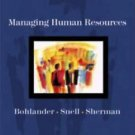 Managing Human Resources by Bohlander Snell Sherman 12th Edition