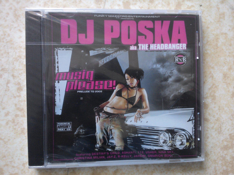 Dj Poska - Music Please - 2005 - French DJ