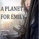 Audiobook A PLANET FOR EMILY by M S Lawson no CD MP3