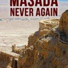 Audiobook MASADA NEVER AGAIN by John Schiller  no CD MP3