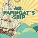 Audiobook MR. PAPINGAY'S SHIP by Marion St John Webb no CD MP3