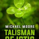 Audiobook TALISMAN OF ICTIS by Michael Moore  no CD MP3
