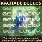 Get Lucky: Change Your Luck and Attract Positive Energy, Hypnotherapy Self Hypnosis CD