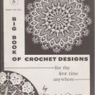 1964 Volume 6 Big Book Of Crochet Designs by Elizabeth Hiddleson