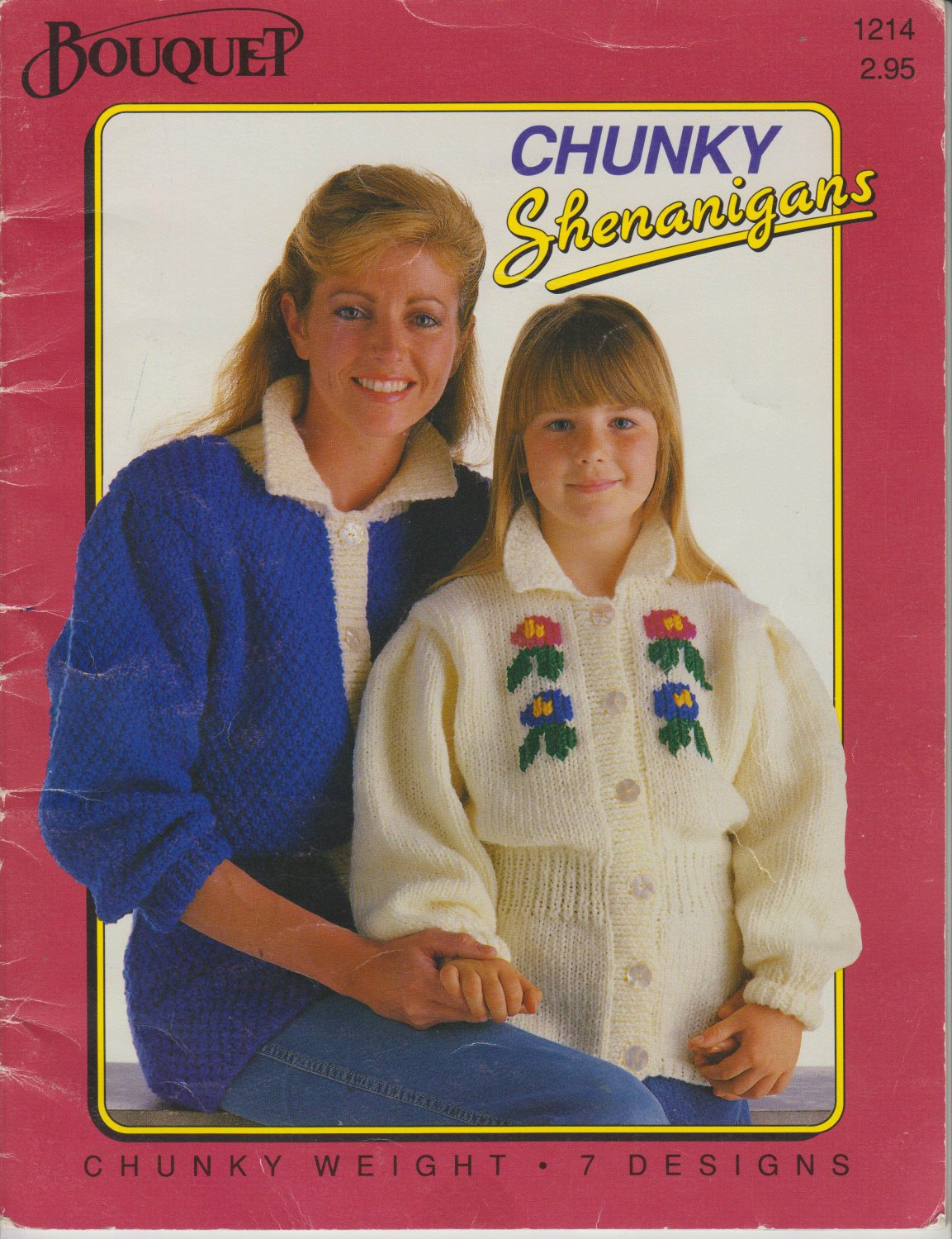 Bouquet Knitting Pattern Book #1214 Chunky Shenanigans Chunky Weight 7 Designs