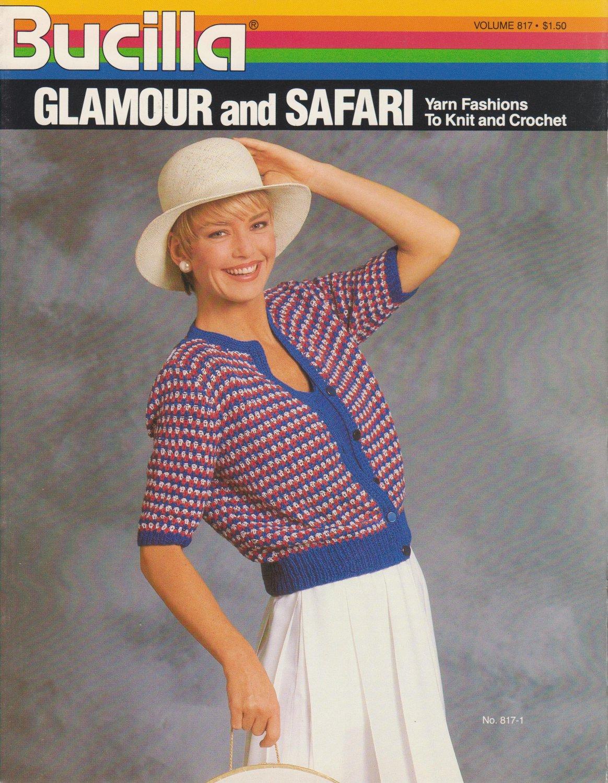 Bucilla 1985 Knitting and Crochet Pattern Glamour and Safari Volume 817
