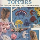 Leisure Arts 1992 Leaflet #2273 Ponytail Band Toppers Ten Designs to Crochet