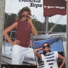 Leisure Arts 1985 Crochet Pattern Leaflet #367 Crochet Tops in Sport Weight