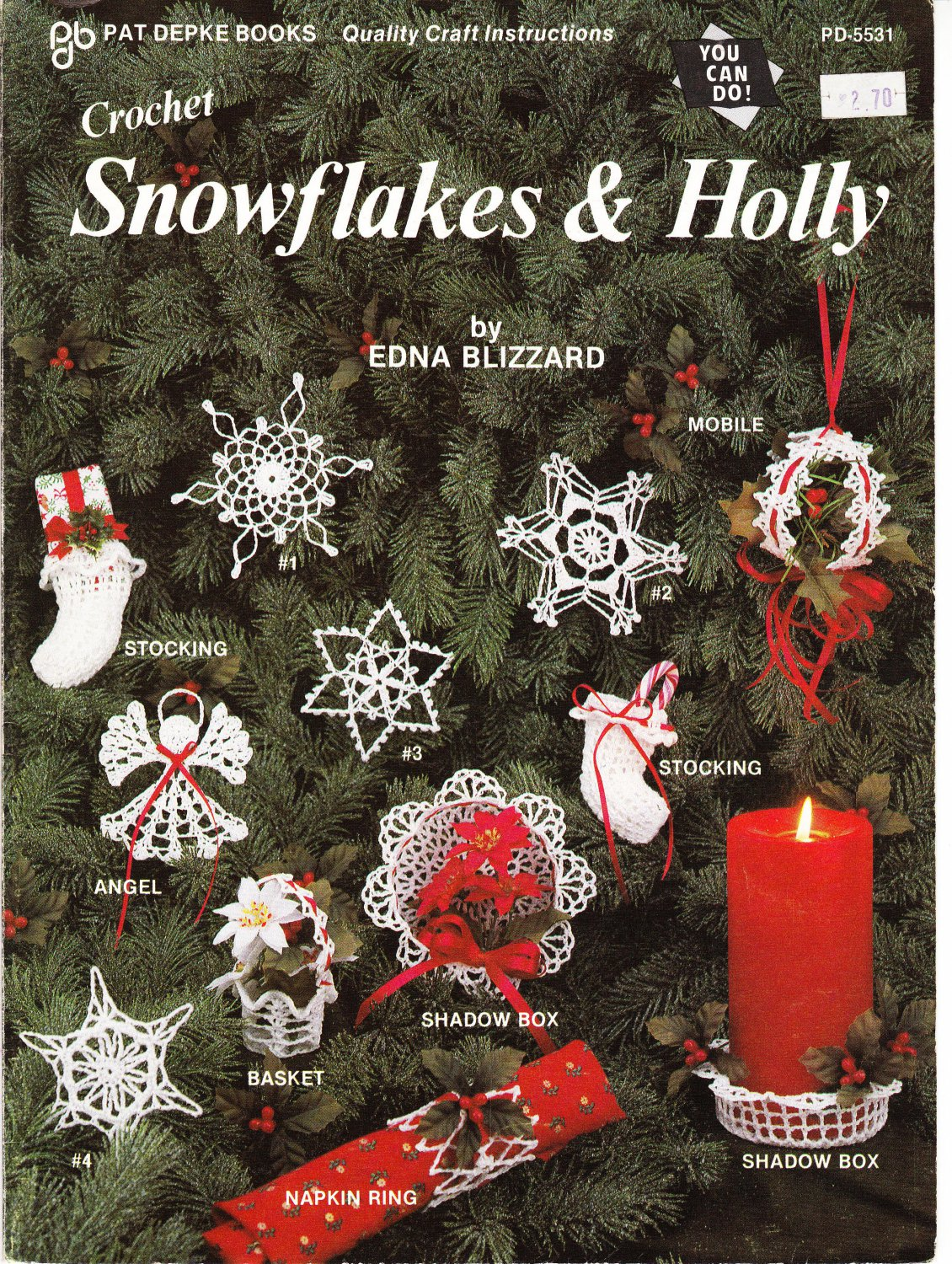 Pat Depke-Craft World Inc 1985 Crochet Snowflakes & Holly Leaflet #PD-5531