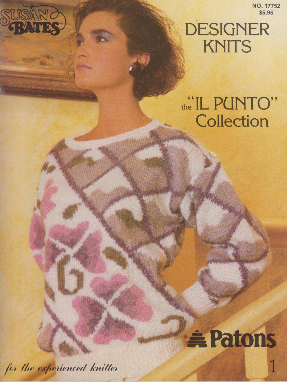 "Patons Susan Bates Designer Knits Pattern Bk No.17752 the ""IL PUNTO"" Collection"