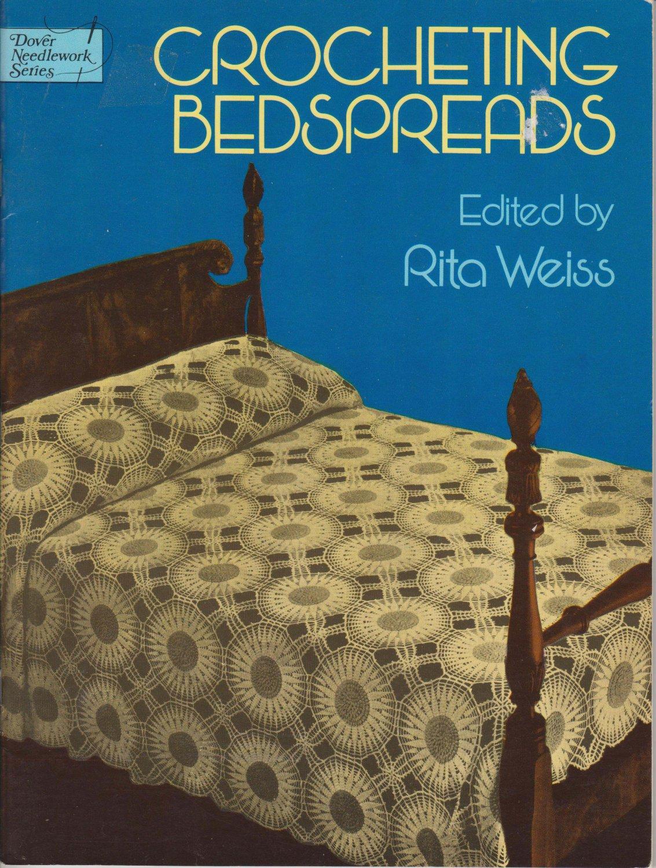 Crocheting Bedspreads edited by Rita Weiss 1978 Pattern Book