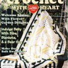 Crochet With Heart Magazine April 2000 Volume 5, Number 1