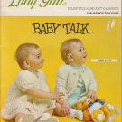 Lady Galt Baby Talk Vintage Knit & Crochet Pattern Book For Infants to 4 yrs