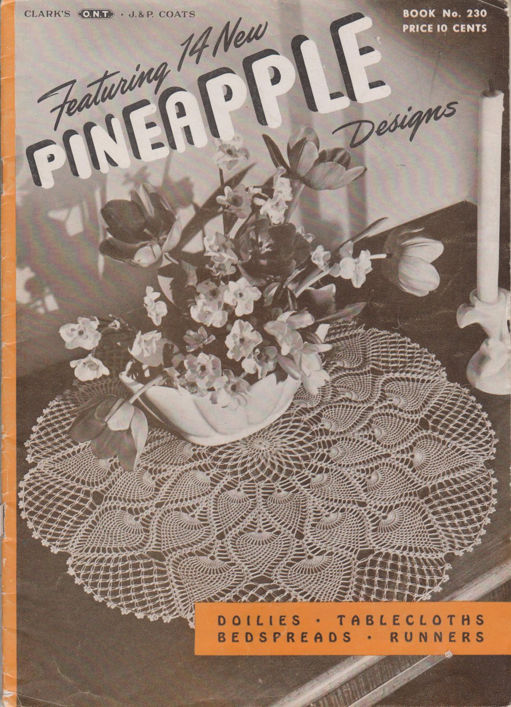 Clark's 1940s Crochet Pattern Book No.230 Doilies Tablecloths Bedspreads Runners Pineapple Designs