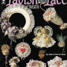 Hot Off The Press #HOTP212 Lavish With Lace 1992 Craft Book with 23 Projects