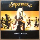 SUPERMAX Types Of Skin 1980 LP Sealed Russian Edition