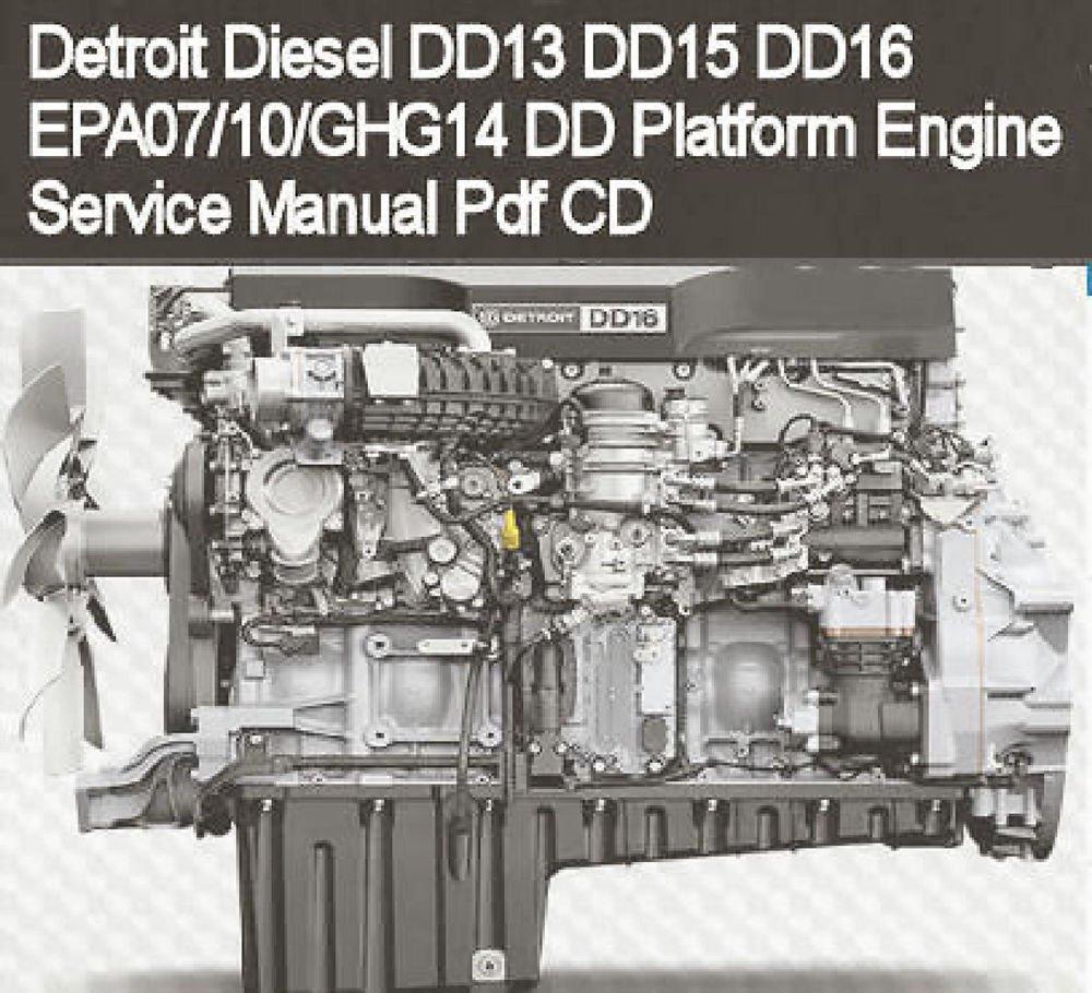 Detroit sel DD13 DD15 DD16 EPA07 Engine Service Repair Manual CD on