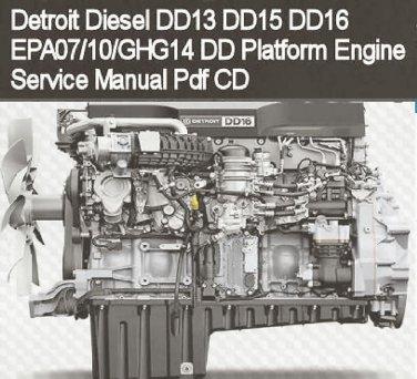 Detroit Diesel DD13 DD15 DD16 EPA07 Engine Service Repair Manual CD