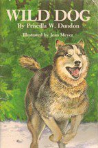 Wild Dog by Priscilla W Dundon