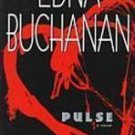 Pulse by Edna Buchanan (Paperback)