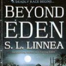 Beyond Eden by S.L. Linnea