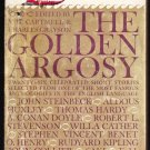 The Golden Argosy: by Van H Cartmell, Charles Grayson