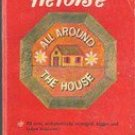 Heloise All Around the House by Heloise Cruse, 1968 Sherwin Williams