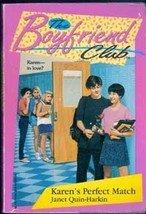 Karen's Perfect Match: the Boyfriend Club by Janet Quin-Harkin