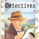 Detectives (Make and Play) by Hazel Songhurst