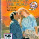 Three for The Road (Nine Months Later) by Shannon Waverly