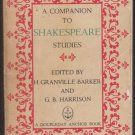 A Companion to Shakespeare by H. Granville Barker, G B Harrison