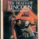 The Death of Lincoln by Leroy Hayman