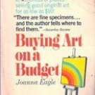 Buying Art on A Budget by Joanna Eagle