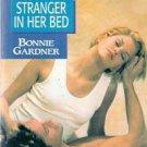 Stranger In Her Bed by Bonnie Gardner