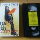 Travis Tritt Ten Feet Tall and Bulletproof
