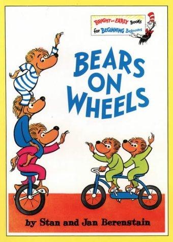 Bears on Wheels by Stan and Jan Berenstain
