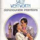 Dishonourable Intentions by Sally Wentworth