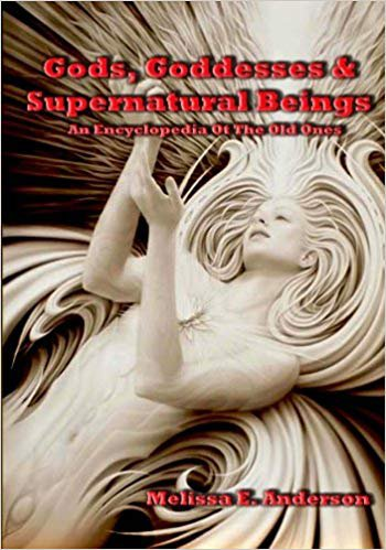 Gods, Goddesses, and Supernatural Beings by Melissa E Anderson