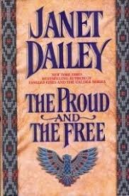 The Proud and the Free by Janet Dailey