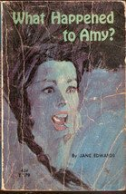What Happened to Amy by Jane Edwards