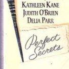 Perfect  Secrets by Joyce, Brenda, Kathleen Kane, Judith OBrian, Delia Parr