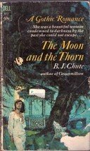 The Moon and the Thorn by B. J. Chute