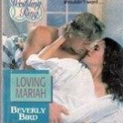 Loving Mariah by Beverly Bird