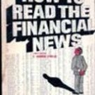 How To Read The Financial News by C Norman Stabler