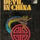 A Foreign Devil In China by John C Pollock