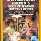 Encyclopedia Brown Strange But True Crime by Donald J Sobol
