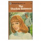 The Shadow Between by Anne Hampson