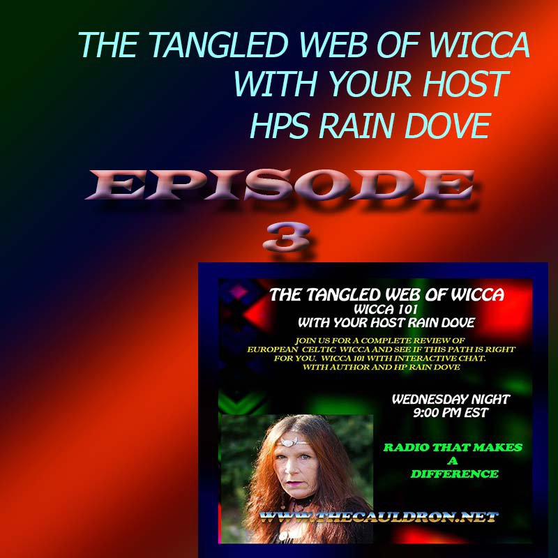 Tangled Web of Wicca, Episode 3